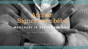 Atelier signer avec bébé @ Douceur en Mère